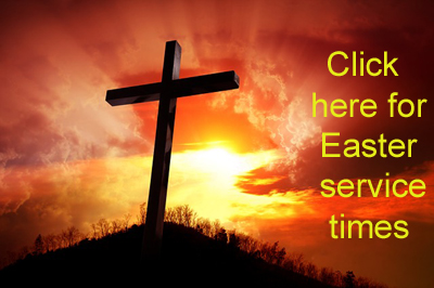 Click here for Easter service times